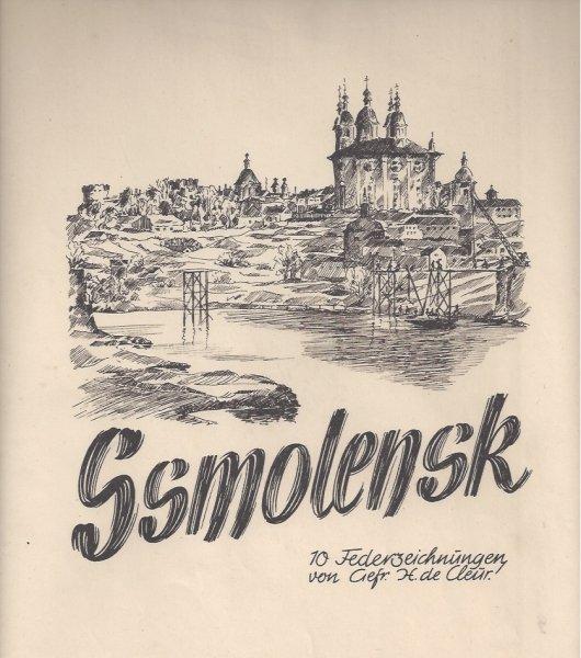 Зарисовки Смоленска времён оккупации от немецкого капрала H. de Cleur